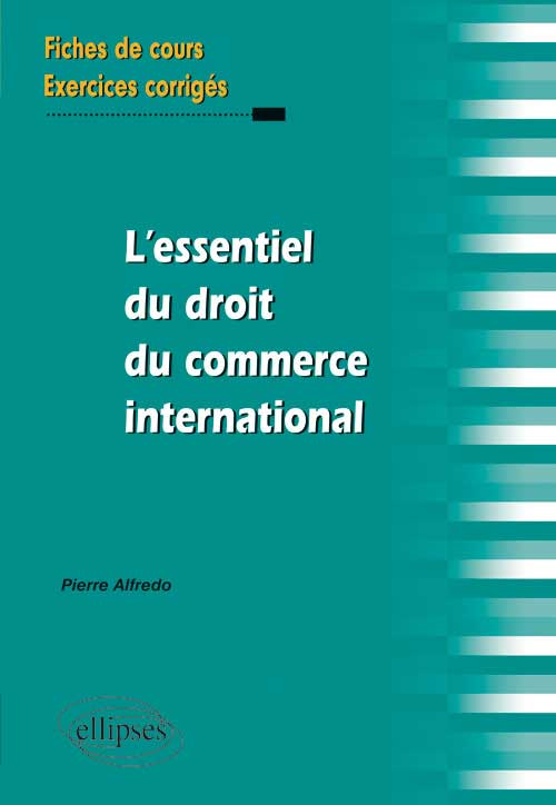 L'essentiel du droit du commerce international