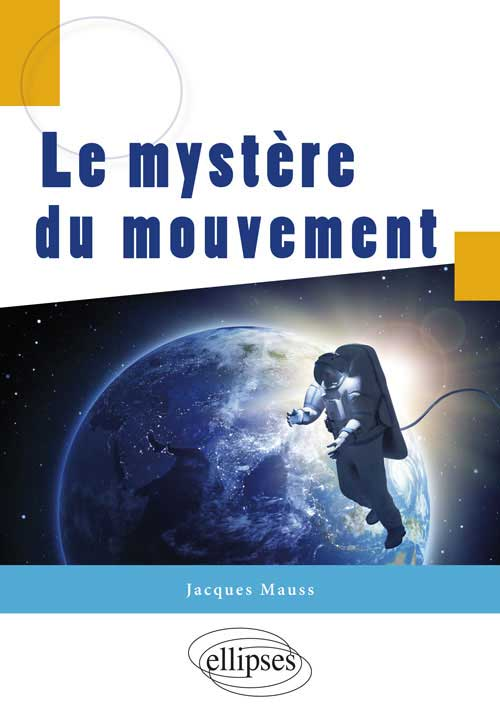 Le myst�re du mouvement
