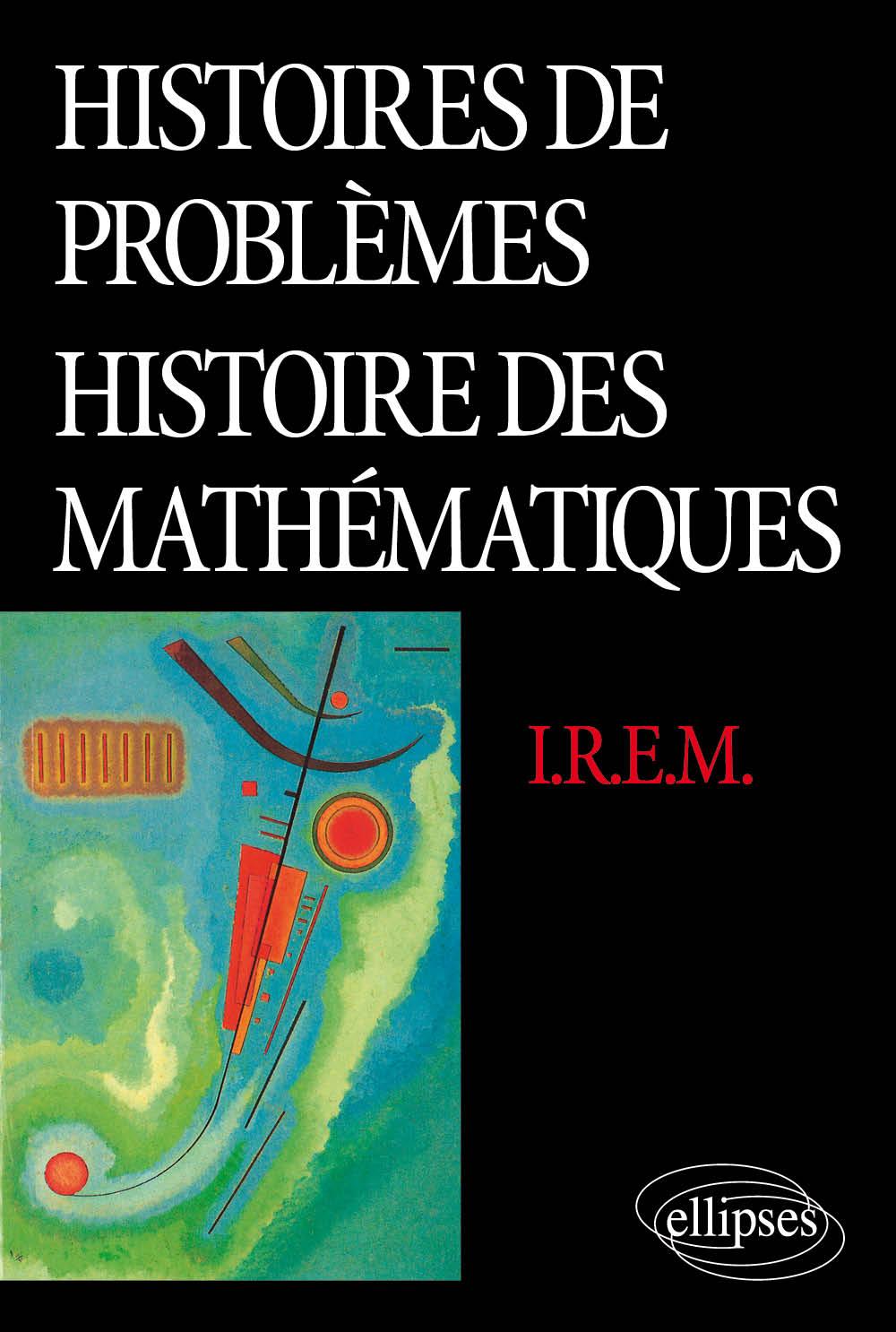Histoires de problèmes - Histoire des mathématiques