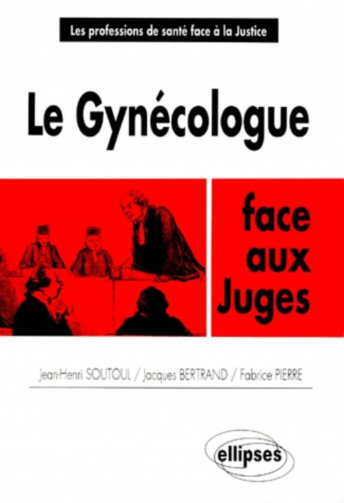Le gyn�cologue face aux juges