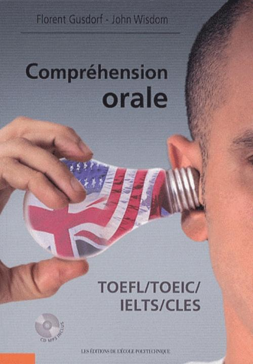 Compr�hension orale - TOEFL / TOEIC / IELTS / CLES
