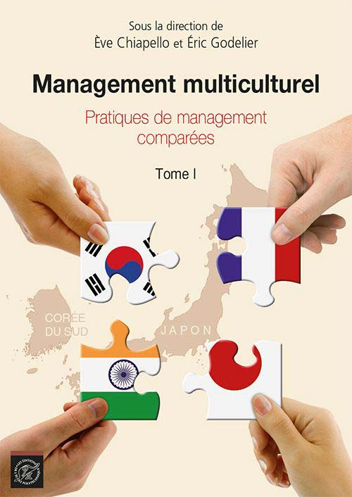 Management multiculturel. Tome 1 - Pratiques de management comparées